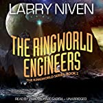 The Ringworld Engineers: The Ringworld Series, Book 2 (       UNABRIDGED) by Larry Niven Narrated by Paul Michael Garcia
