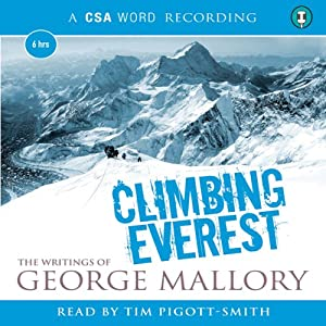 Climbing Everest: The Writings of George Mallory | [George Mallory]