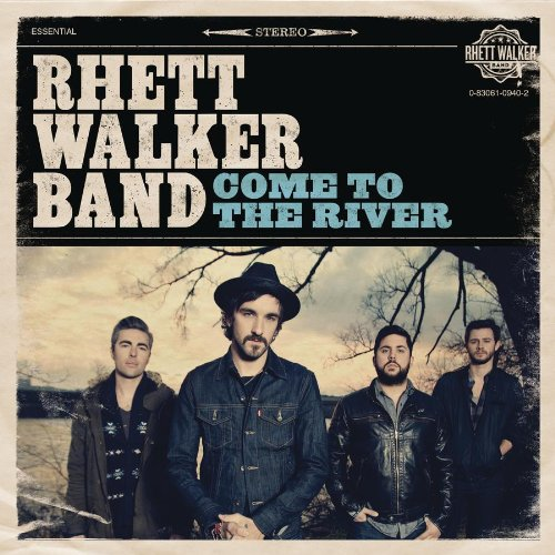 Rhett Walker Band - Come To the River