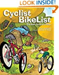 Cyclist BikeList: The Book for Every...