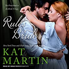 Rule's Bride: Bride Trilogy Series, Book 3 Audiobook by Kat Martin Narrated by Anna Parker-Naples