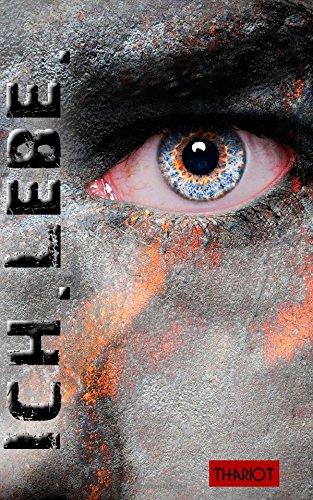 Buchseite und Rezensionen zu 'Ich.Lebe.' von Thariot