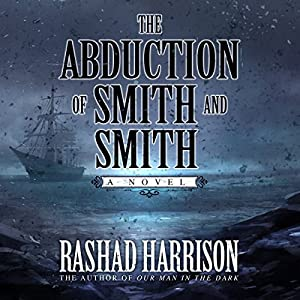 The Abduction of Smith and Smith Audiobook