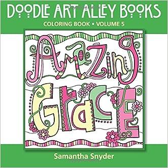 Amazing Grace: Coloring Book (Doodle Art Alley Books) (Volume 5)