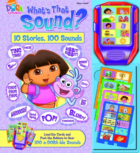 Dora the Explorer: What's that Sound (10 Stories, 100 Sounds)
