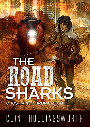 The Road Sharks by Clint Hollingsworth ebook deal