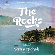 The Rocks: A Novel (       UNABRIDGED) by Peter Nichols Narrated by Steve West