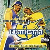 North Star BOBBY DIGITAL PRESENTS