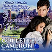 The Viscount's Vow: Castle Bride Series, Book 1 | Collette Cameron