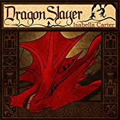 Dragon Slayer: The Empty Crown, Book 1 | [Isabella Carter]