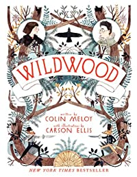 Wildwood: The Wildwood Chronicles, Book I