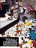 echange, troc Roger Gastman - Tools of criminal mischief /anglais