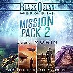 Mission Pack 2: Black Ocean Missions 5-8 | J.S. Morin