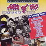 Hits of 60 - It's Now or Never Various