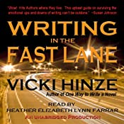 Writing in the Fast Lane | [Vicki Hinze]