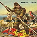 Robinson Crusoe (       UNABRIDGED) by Daniel Defoe Narrated by Francisco Lesmes