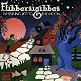 Whistling Jigs to the Moon by Flibbertigibbet