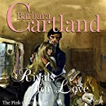Rivals for Love (The Pink Collection 47) | Barbara Cartland