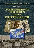 img - for Auswanderung der Juden aus dem Dritten Reich (Holocaust Handb cher 12) (German Edition) book / textbook / text book