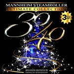 Mannheim Steamroller 30/40 .. 3 Disc Ultimate Edition