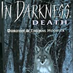 In Darkness, Death | Dorothy Hoobler,Tom Hoobler