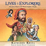 img - for Lives of the Explorers: Discoveries, Disasters (And What the Neighbors Thought): Library Edition book / textbook / text book