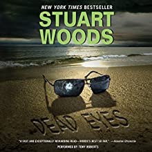 Dead Eyes: A Novel Audiobook by Stuart Woods Narrated by Tony Roberts