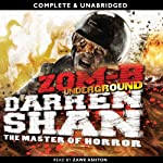 Zom-B: Underground: Zom-B, Book 2 (       UNABRIDGED) by Darren Shan Narrated by Zawe Ashton