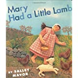 Mary Had a Little Lamb ~ Salley Mavor