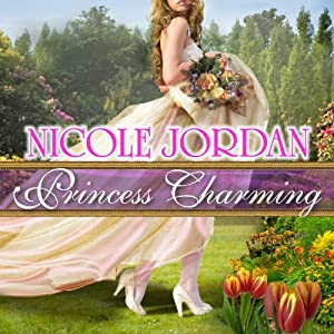 Princess Charming: Legendary Lovers, Book 1 | [Nicole Jordan]