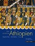 Das christliche �thiopien: Geschichte...