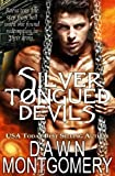 Silver Tongued Devils by Dawn Montgomery