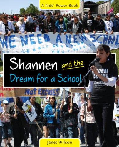 Shannen and the Dream for a School (The Kids' Power Series)