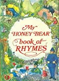 img - for My Honey Bear Book of Rhymes book / textbook / text book