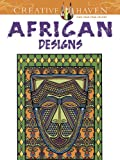 Creative Haven African Designs Coloring Book (Creative Haven Coloring Books)