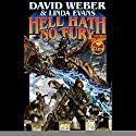 Hell Hath No Fury: Multiverse, Book 2 Audiobook by David Weber, Linda Evans Narrated by Mark Boyett