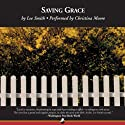 Saving Grace (       UNABRIDGED) by Lee Smith Narrated by Christina Moore