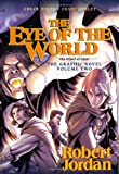 Eye of the World: the Graphic Novel, Volume Two (0765331624) by Jordan, Robert