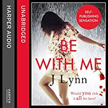 Be With Me (Wait for You, Book 2) (       UNABRIDGED) by J. Lynn Narrated by Sophie Eastlake