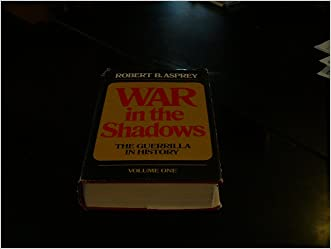 War in the Shadows the Guerrilla in History Vol 1