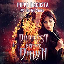 Darkest Before Dawn: A Muse Urban Fantasy (The Veil Series, Book 3) (       UNABRIDGED) by Pippa DaCosta Narrated by Hollie Jackson