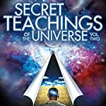 Secret Teachings of the Universe, Volume 2 | Mitchell Earl Gibson