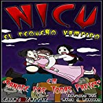 Nicu: El Pequeño Vampiro [Nicu: The Little Vampire]: Sangre por Todas Partes [Blood Everywhere] | Elias Zapple