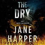 The Dry: A Novel | Jane Harper