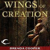 Wings of Creation: Silver Ship, Book 3 | Brenda Cooper