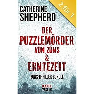 Der Puzzlemörder von Zons & Erntezeit: Zons-Thriller- (Bundle)