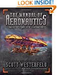 The Manual of Aeronautics: An Illustr...