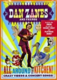 Dan Zanes & Friends - All Around the Kitchen! Crazy Videos & Concert Songs!