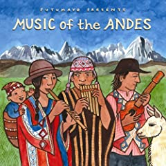 Putumayo Presents Music of the Andes