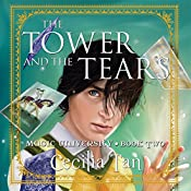 The Tower and the Tears | Cecilia Tan